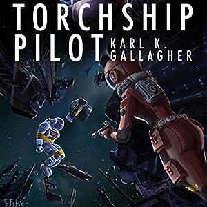 Torchship Pilot Audiobook