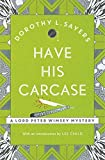 Have His Carcase: Lord Peter Wimsey Book 8 (Lord Peter Wimsey Mysteries)