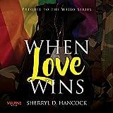 Bargain Audio Book - When Love Wins