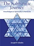 From the mundane to the partnering with God, The Kabbalistic Journey explores the nature, purpose, stages and approaches found within this Jewish tradition. It demonstrates across cultural and interdisciplinary contexts how religion, spiritua...