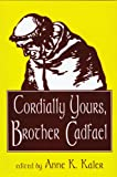 Cordially Yours, Brother Cadfael, , 0879727748