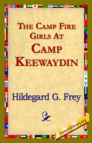 Download The Camp Fire Girls at Camp Keewaydin pdf