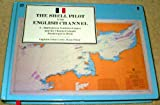 Shell Pilot to the English Channel Vol. 2 : Harbours on the North Coast of France and the Channel Islands, J.O. Coote, 0571144845