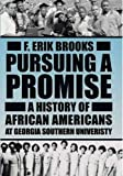 Pursuing a Promise, F. Erik Brooks, 0881460184