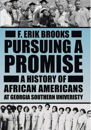 Read Online Pursuing a Promise: A History of African Americans at Georgia Southern University pdf