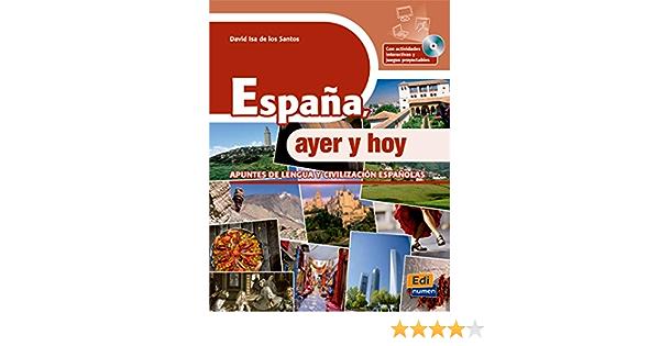 España, ayer y hoy - Libro + CD-ROM Cultura y civilización: Amazon.es: Isa de los Santos, David: Libros