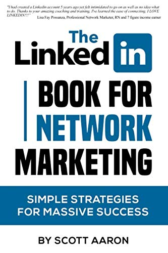 The Linked-In Book For Network Marketing (Using Linkedin)