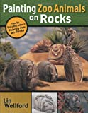Painting Zoo Animals on Rocks, Lin Wellford, 1581804652