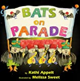 Bats on Parade, Kathi Appelt, 0688156665