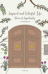 Inspired and Colorful Life: Doors of Opportunity