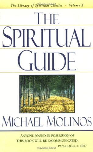 The Spiritual Guide (Library of Spiritual Classics)
