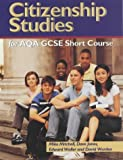 Citizenship Studies for AQA GCSE Short Course, Mike Mitchell and David Jones, 0340850442