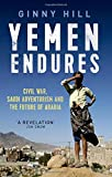 #4: Yemen Endures: Civil War, Saudi Adventurism and the Future  of Arabia