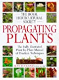 Royal Horticultural Society Propagating Plants (RHS)