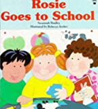 img - for Rosie Goes to School (Picture Books) book / textbook / text book
