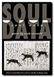 """Soul Data is rarely compounded—of wit and music, surface elegance and intellectual depth, quirk and quandary. Its sensual intelligence is on high alert, and the sheer unsheerness of its language—all its densities and textures—..."