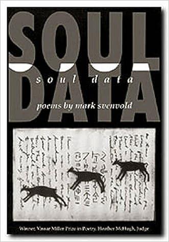 Soul Data (Vassar Miller Prize in Poetry): Mark Svenvold