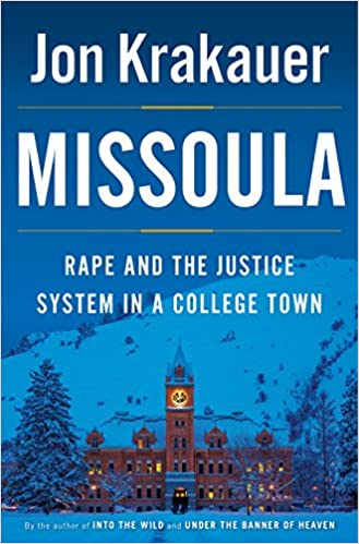 Amazon com: Missoula: Rape and the Justice System in a College Town