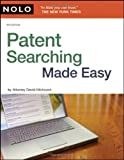 Patent Searching Made Easy: How to Do Patent Searches on the Internet & in the Library