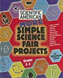More Simple Science Fair Projects, Salvatore Tocci, 0791090558