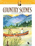 Creative Haven Country Scenes Coloring Book (Creative Haven Coloring Books)