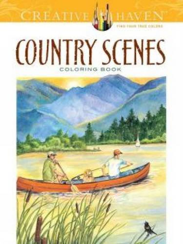 Coloring Books for Seniors: Including Books for Dementia and Alzheimers - Creative Haven Country Scenes Coloring Book (Adult Coloring)