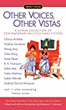 img - for Other Voices, Other Vistas: Short Stories from Africa, China, India, Japan, and Latin America book / textbook / text book