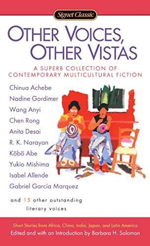 Other Voices, Other Vistas: Short Stories from Africa, China, India, Japan, and Latin America ()