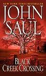Black Creek Crossing (Saul, John)