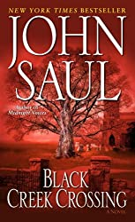 Black Creek Crossing (Saul, John)