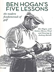 A timeless classic with nearly one million copies in print, Ben Hogan's Five Lessons outlines the building blocks of winning golf from one of the all-time masters of the sport to improve your game instantly.Ben Hogan, one of the greatest golf...