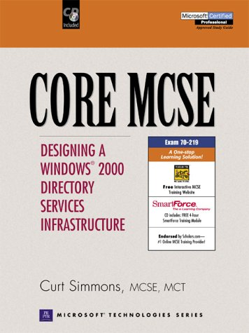 CORE MCSE: Designing a Windows 2000 Directory Services Infrastructure ebook