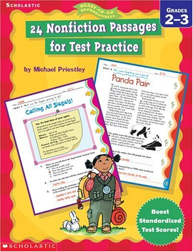 24 Nonfiction Passages for Test Practice: Grades 2-3 (Ready-To-Go Reproducibles)