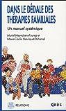 Dans le dédale des thérapies familiales : Un manuel systémique par Meynckens-Fourez