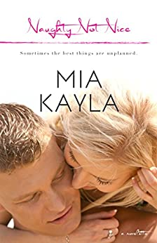 Naughty Not Nice (Forever After Short Story Book 4) by [Kayla, Mia]
