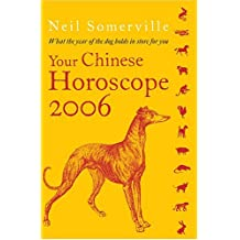 Your Chinese Horoscope 2006: What the Year of the Dog Holds for You