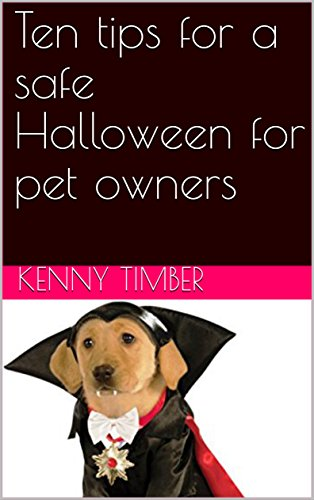 Ten tips for a safe Halloween for pet -