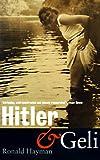 Hitler and Geli, Ronald Hayman, 1582340080