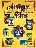 Antique Tins Identification & Values, Book 2