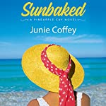 Sunbaked: Pineapple Cay Stories, Book 1 | Junie Coffey