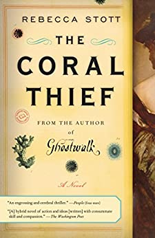 The Coral Thief: A Novel by [Stott, Rebecca]
