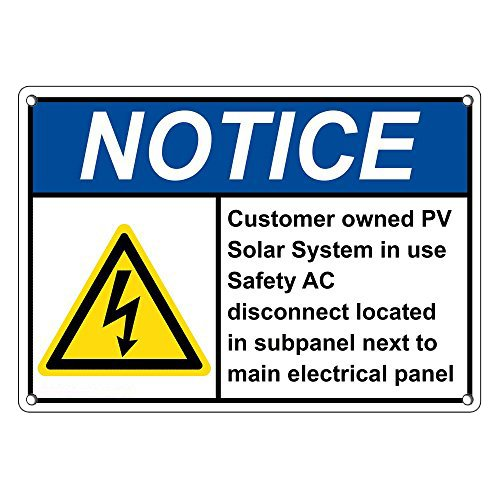 Weatherproof Plastic ANSI NOTICE Customer Owned PV Solar System Sign with English Text and Symbol