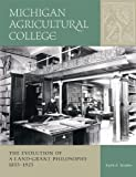 Michigan Agricultural College, Keith R. Widder, 0870137344