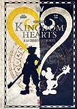 Kingdom Hearts: A la croisée des mondes (YNI.LIVRES)