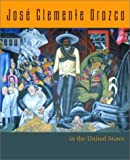 José Clemente Orozco in the United States, Renato Gonzalez Mello and Dawn Ades, 039304176X
