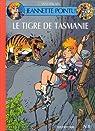 Jeannnette Pointu, tome 8 : Le tigre de Tasmanie par Wasterlain
