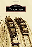 Carowinds (Images of America) by Scott Rutherford (2013-06-03) offers