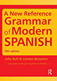 A New Reference Grammar of Modern Spanish: Volume 1 (Routledge Reference Grammars)