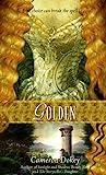 Golden, Cameron Dokey, 1416905804