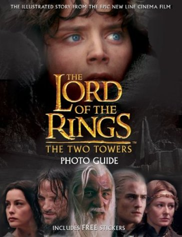 The Two Towers Movie Photo Guide (The Lord of the Rings)